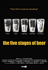 Primary photo for The Five Stages of Beer