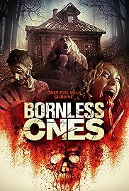 Bornless Ones(2016) Poster - Movie Forum, Cast, Reviews
