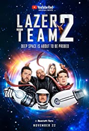 Lazer Team 2 Poster