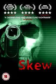 Skew (2011) Poster - Movie Forum, Cast, Reviews