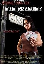 Windwill Town, USA: The Gambler