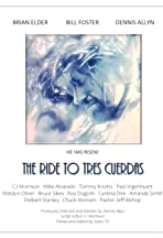 The Ride to Tres Cuerdas
