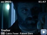 Cabin Fever Patient Zero 2014 Imdb