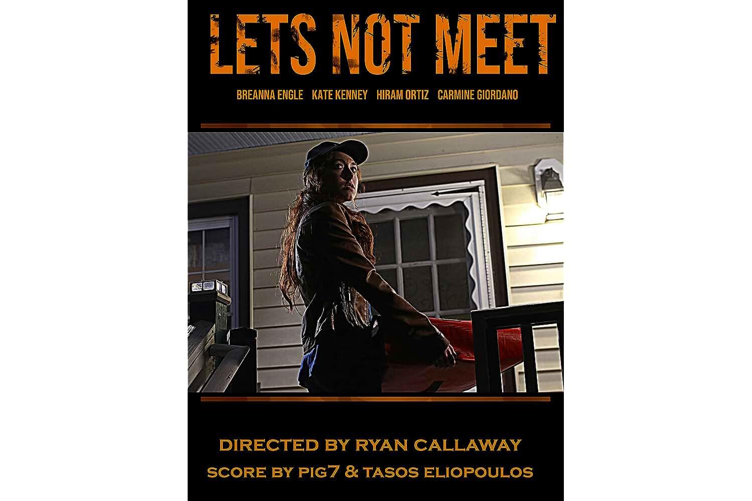 Let's Not Meet (2018)