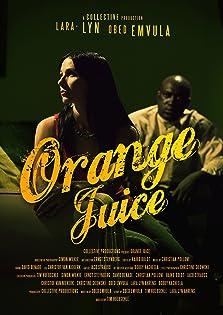 Orange Juice (2010)
