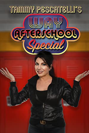 Where to stream Tammy Pescatelli's Way After School Special