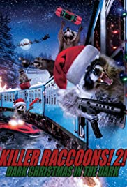 Killer Raccoons 2: Dark Christmas in the Dark Poster