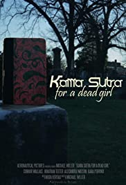 Kama Sutra for a Dead Girl Poster