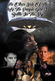 The Other Side of the Lake the Purple Girl: Episode V - Battle in the Sky