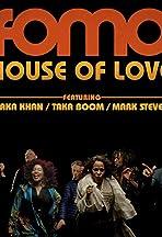 FOMO Feat Chaka Khan House Of Love DJ Sneak Remix