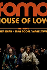 Primary photo for FOMO Feat Chaka Khan House Of Love DJ Sneak Remix