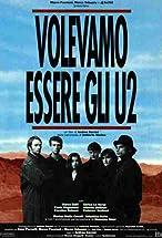 Primary image for Volevamo essere gli U2