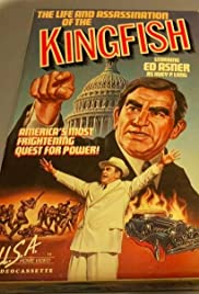 The Life and Assassination of the Kingfish Poster