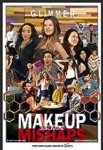 Makeup Mishaps