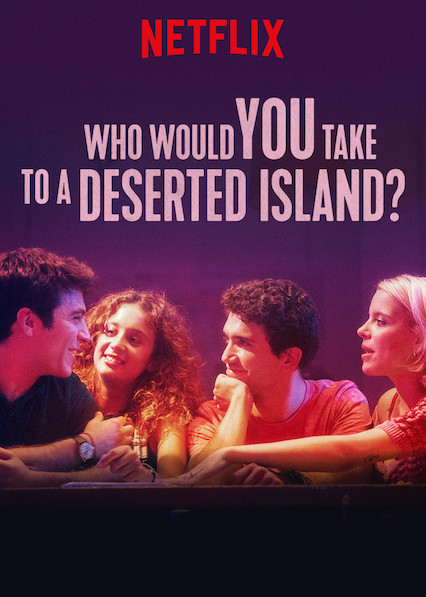 Who Would You Take to a Deserted Island? (2019) Watch fullmovies24 for free  24 movies online HD.