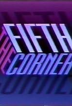 The Fifth Corner
