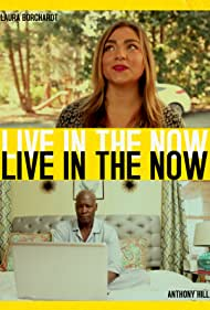 Laura Borchardt and Anthony Hill in Live In The Now (2018)