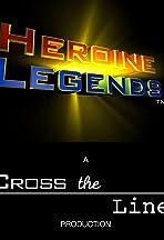 Heroine Legends
