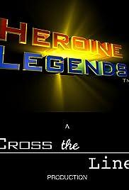Heroine Legends Poster