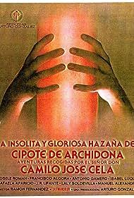 La insólita y gloriosa hazaña del cipote de Archidona (1979)