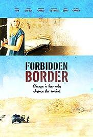 Forbidden Border Poster