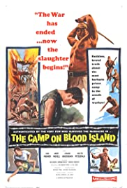 The Camp on Blood Island (1958) Poster - Movie Forum, Cast, Reviews