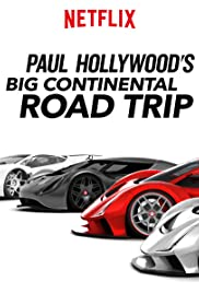 Paul Hollywood's Big Continental Road Trip Poster