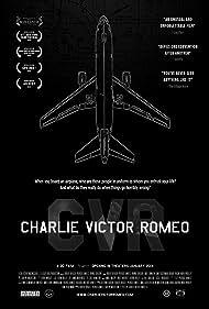 Charlie Victor Romeo (2013) Poster - Movie Forum, Cast, Reviews