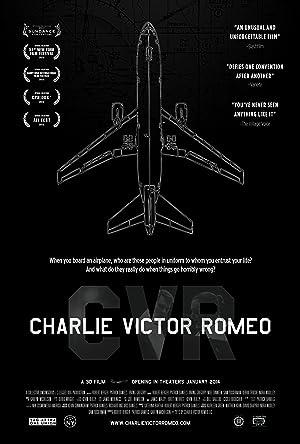 Charlie Victor Romeo (2013)