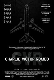 Charlie Victor Romeo (2013) Poster - Movie Forum, Cast, Reviews