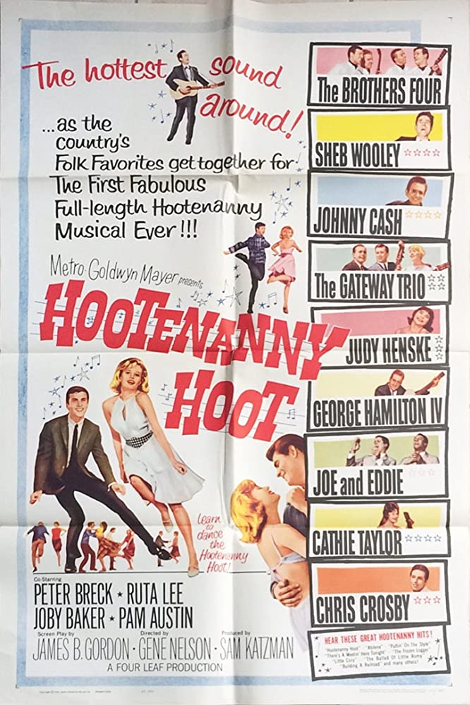 Pamela Austin, Joby Baker, Peter Breck, Johnny Cash, Chris Crosby, George Hamilton IV, Judy Henske, Ruta Lee, Cathie Taylor, Sheb Wooley, The Brothers Four, The Gateway Trio, Eddie Brown, and Joe Gilbert in Hootenanny Hoot (1963)