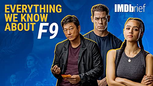 Everything We Know About 'F9'