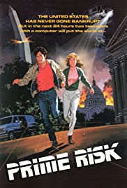 Prime Risk (1985) Poster - Movie Forum, Cast, Reviews