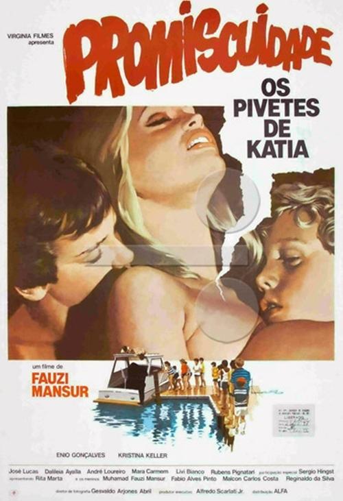 Promiscuidade, os Pivetes de Kátia [Nac] – IMDB 4.6