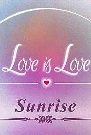 Love Is Love: Sunrise Poster