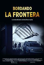 Bordando la frontera Poster