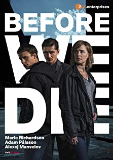 Before We Die (2017– )