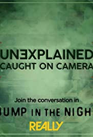 Unexplained: Caught on Camera Poster
