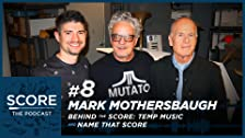 Mark Mothersbaugh, Behind the Score & Name That Score