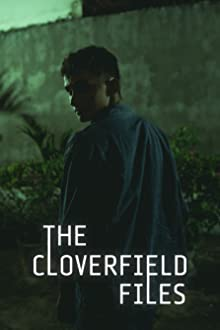 The Cloverfield Files (2019)