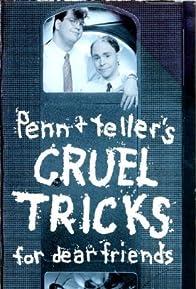 Primary photo for Cruel Tricks for Dear Friends
