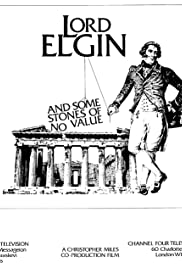 Lord Elgin and Some Stones of No Value Poster
