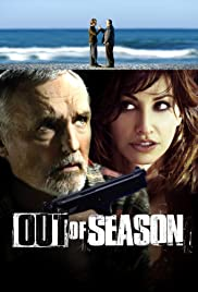 Out of Season (2004) Poster - Movie Forum, Cast, Reviews