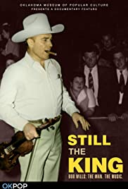 Still the King: Bob Wills - The Man, the Music. Poster