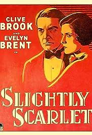 Slightly Scarlet Poster