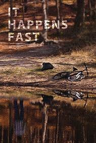 It Happens Fast (2012)