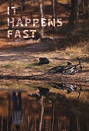 It Happens Fast Poster