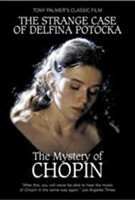 Valentina Igoshina in The Strange Case of Delfina Potocka: The Mystery of Chopin (1999)