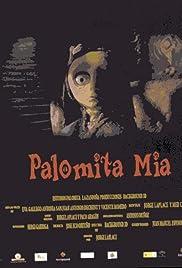 Palomita mía Poster