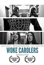 Woke Carolers